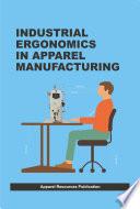 Industrial Ergonomics in Apparel Manufacturing