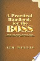 A Practical Handbook for the Boss