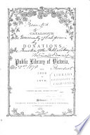 The Catalogue of Donations to the Public Library of Victoria  from 1856 to 1872     Book PDF