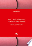 Zinc Oxide Based Nano Materials and Devices