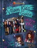 Descendants 3  The Villain Kids  Guide for New VKs Book