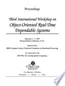 Proceedings, Third International Workshop on Object-oriented Real-time Dependable Systems