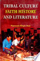 Tribal Culture  Faith  History And Literature  Tangsas Of Arunachal Pradesh Book