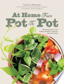 At Home From Pot to Pot  Bringing The Health Benefits of Plants Into The Home