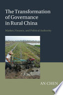 The Transformation Of Governance In Rural China