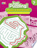 Mazes   Dot to Dots  Ages 7   11 Book