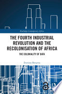 The Fourth Industrial Revolution and the Recolonisation of Africa