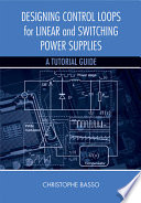 Designing Control Loops for Linear and Switching Power Supplies Book