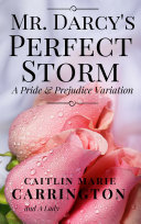 Mr. Darcy's Perfect Storm
