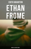Ethan Frome  World s Classics Series