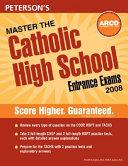 Peterson s Master the Catholic High School Entrance Exam 2008