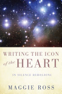 Writing the Icon of the Heart [Pdf/ePub] eBook