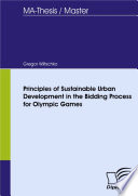 Principles Of Sustainable Urban Development In The Bidding Process For Olympic Games