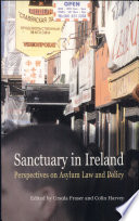 Sanctuary in Ireland, Perspectives on Asylum Law and Policy