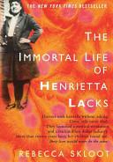 Cover image of book The Immortal Life of Henrietta Lacks