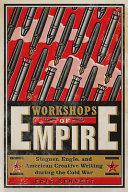 Workshops of Empire