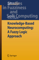 Knowledge Based Neurocomputing  A Fuzzy Logic Approach