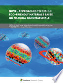Novel Approaches to Design Eco friendly Materials Based on Natural Nanomaterials