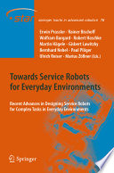 Towards Service Robots for Everyday Environments Book