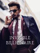 Invisible Billionaire