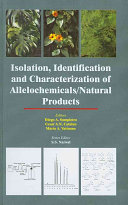 Isolation, Identification and Characterization of Allelochemicals/ Natural Products