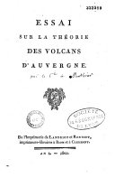 Essai sur la théorie des volcans d'Auvergne