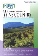 Insiders' Guide to California's Wine Country
