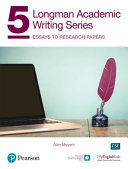 Longman Academic Writing Series 5  Essays to Research Papers SB W App  Online Practice   Digital Resources