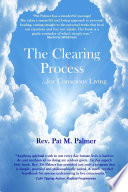The Clearing Process   for Conscious Living