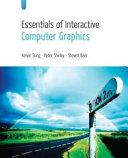 Essentials of Interactive Computer Graphics