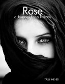 Rose a Journey for a Dream Book