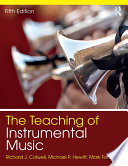 """""""The Teaching of Instrumental Music"""" by Richard Colwell, Michael Hewitt, Mark Fonder"""