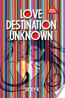 Love Destination Unknown