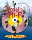 Yodel in Hi Fi