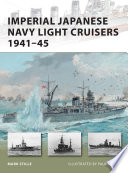 Imperial Japanese Navy Light Cruisers 1941Â?45
