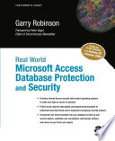 Real World Microsoft Access Database Protection And Security Book PDF