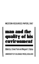 Man and the Quality of His Environment