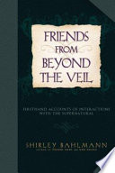 Friends from Beyond the Veil