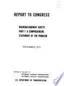 Railroad-highway Safety: A comprehensive statement of the problem