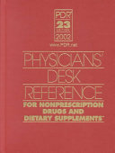 Physicians  Desk Reference for Nonprescription Drugs and Dietary Supplements
