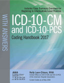 ICD-10-CM 2017 and Icd-10-pcs 2017 Coding Handbook With Answers