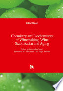Chemistry and Biochemistry of Winemaking  Wine Stabilization and Aging Book