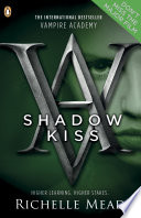 Vampire Academy Shadow Kiss