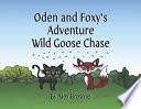 Oden and Foxy's Adventure Wild Goose Chase