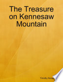 The Treasure on Kennesaw Mountain