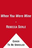 When You Were Mine Pdf/ePub eBook