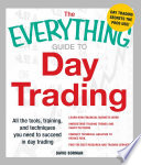 The Everything Guide To Day Trading PDF
