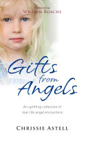 Gifts from Angels: Real-Life Angel Encounters