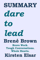 SUMMARY  Dare to Lead by Bren   Brown