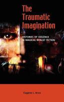 The Traumatic Imagination